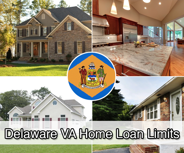 Delaware Va Home Loan Limits Va Home Loan Centers