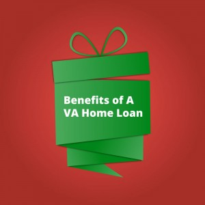 good benefits of va loans