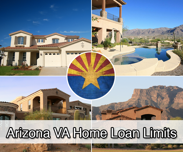 Arizona VA Home Loan Limits - VA HLC
