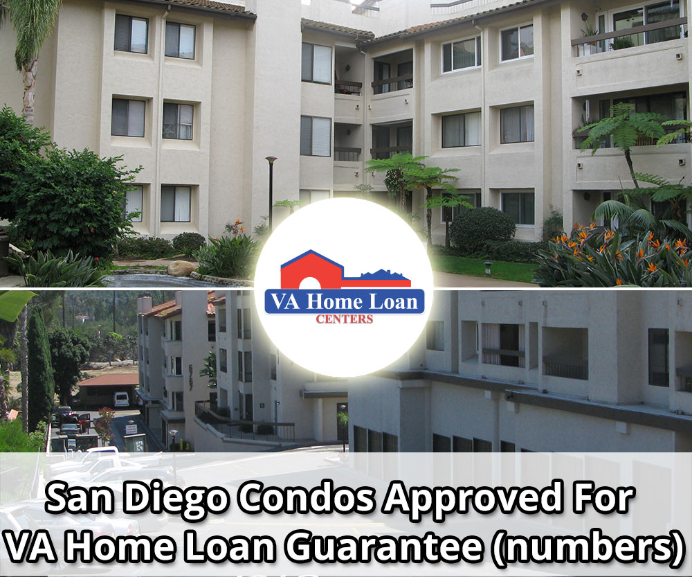 San diego condos approved for va loan guarantee s for Two loans for one house