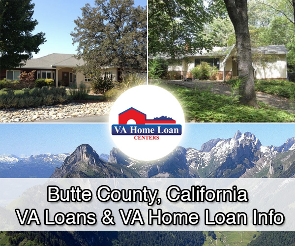 Butte County, California VA Military Home Loans - VA HLC