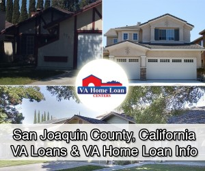 San Joaquin County California Va Military Home Loans