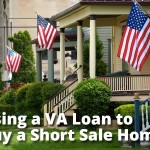 Using a VA Loan to Buy a Short Sale Home