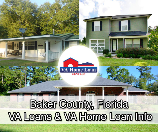 baker county florida va home loan info va hlc
