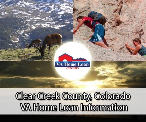 Clear Creek County CO VA home loan limits