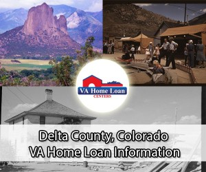 Delta County VA home loan limit