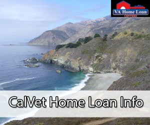 CalVet Home Loan Info