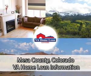 Mesa County VA Home Loan Info
