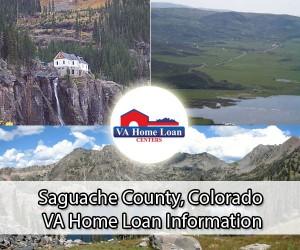 Saguache County VA Home Loan Info