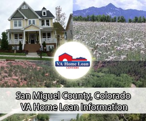 San Miguel County VA Home Loan Info