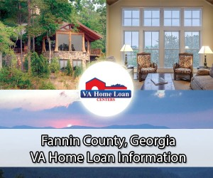 Fannin County VA Home Loan Info