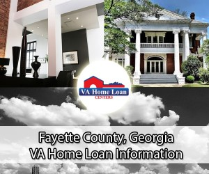 Fayette County VA Home Loan Info