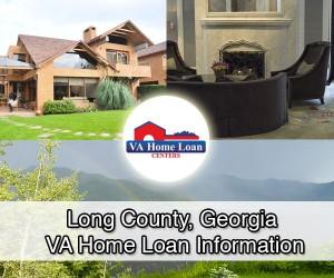 Long County VA Home Loan Info
