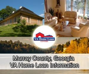 Murray County VA Home Loan Info