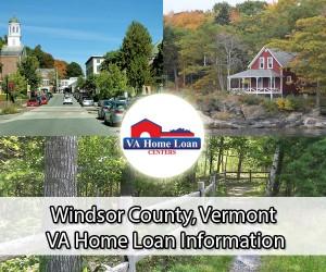 Windsor County VA Home Loan Info