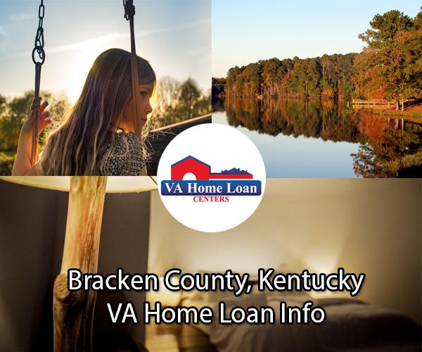 Bracken County, Kentucky VA Loan Information - VA HLC